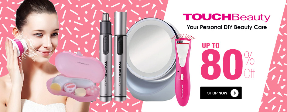UP TO 80% OFF TOUCH Beauty