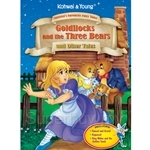 Koh Wai & Young Goldilocks and Three Bears and Other Tales Children's Favourite Fairy