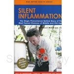 Silent Inflammation: The Single Phenomenon Behind Many of the Most Feared Diseases of Middle and Old Age