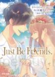 Just Be Friends. 只能做朋友