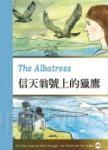 信天翁號上的獵鷹 The Albatross(25K彩圖英漢對照+1 MP3)