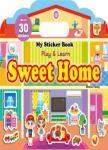 My Sticker Book:Sweet Home (手提貼紙書英文版:甜蜜的家)