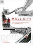 Mall City:Hong Kong's Dreamworlds of Consumption