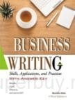 Business Writing: Skills, Applications, and Practices With Answer Key【Third Edition】 (16K彩色精裝)(三版)