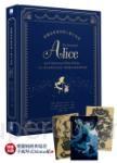 愛麗絲夢遊仙境與鏡中奇緣:一百五十週年豪華加注紀念版,完整揭露奇幻旅程的創作秘密(限量贈品版)