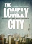 藝術的孤獨:給居住在孤寂城市中的你,和偶爾寂寞、獨特的所在,以及想要得到慰藉的心情。
