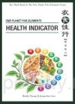 ONE PLANET FIVE ELEMENTS: HEALTH INDICATOR(衣食住行【健康指引】英文版)