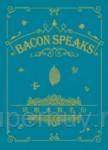 培根永恆名句 Bacon Speaks(中英對照)