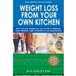Weight Loss From Your Own Kitchen