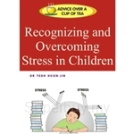 Recognizing and Overcoming Stress in Children