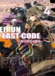 Eirun Last Code~自架空世界至戰場~(04)
